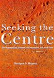 Seeking the Centre 9780521571111