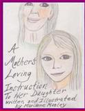 A Mother's Loving Instruction to Her Daughter, Marianne Manley, 1495291111