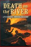 Death on the River, John Wilson, 1554691117