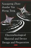 Electrorheological Material and Device Design and Preparation 9781604561111