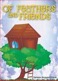 Of Feathers and Friends, Darlene Hoggard Davis, 1622451112