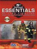 Essentials of Fire Fighting and Fire Department Operations, IFSTA, 0135151112