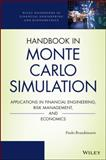 Handbook in Monte Carlo Simulation : Applications in Financial Engineering, Risk Management, and Economics, Brandimarte, Paolo, 0470531118