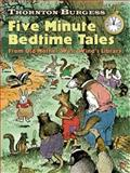 Thornton Burgess Five-Minute Bedtime Tales, Thornton W. Burgess, 048647111X