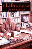 A Life in the Day of an Editor, Charles Walters, 0911311114
