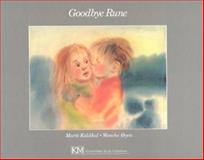 Goodbye Rune, Marit Kaldhol, 0916291111
