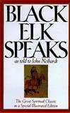 Black Elk Speaks, Neihardt, John G., 1567311113
