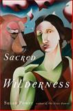 Sacred Wilderness, Susan Power, 161186111X