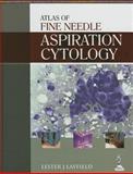 Atlas of Fine Needle Aspiration Cytology, Layfield, Lester J., 9351521117