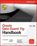 Oracle Data Guard 11g Handbook, Kim, Charles and Pearce, Byron, 0071621113