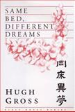 Same Bed, Different Dreams, Hugh Gross, 0922811113