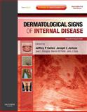 Dermatological Signs of Internal Disease : Expert Consult - Online and Print, Callen, Jeffrey P. and Bolognia, Jean L., 1416061118