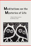 Meditations on the Mysteries of Life, Patrick Leach, 1466321113