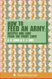 How to Feed an Army, Jim Lewin and P. J. Huff, 0060891114