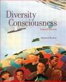Diversity Consciousness : Opening Our Minds to People, Cultures, and Opportunities, Bucher, Richard D. and Bucher, Patricia L., 013049111X