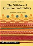 The Stitches of Creative Embroidery, Jacqueline Enthoven, 0887401112