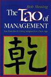 The Tao of Management : Lao Tzu's Tao Te Ching Adapted for a New Age, Messing, Robert, 0893341118