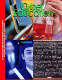 CyberEducation 2002 : U. S. Education and the High-Technology Industry, a National and State-by-State Perspective, Kazmierczak, Matthew and Platzer, Michaela, 0928391116