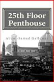 25th Floor Penthouse, Abdul-Samad Galloway, 1494961113