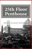 25th Floor Penthouse, Abdul-Samad Galloway, 1494961113