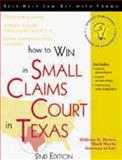 How to Win in Small Claims Court in Texas, William R. Brown and Mark Warda, 1572481110