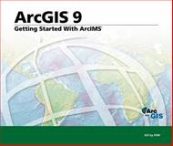 Getting Started with ArcIMS, , 1589481119