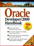 Oracle Developer 2000 Handbook, Stowe, Michael W., 0139181113