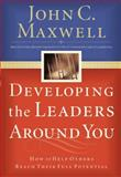 Developing the Leaders Around You 1st Edition