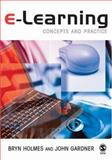 E-Learning : Concepts and Practice, Holmes, Bryn and Gardner, John, 1412911117