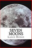 Seven Moons, Lance Hodge, 1500261114
