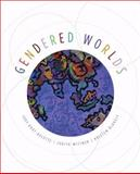 Gendered Worlds, Aulette, Judy Root and Wittner, Judith, 0195371119