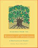Readings from the Roots of Wisdom : A Multicultural Reader, Mitchell, Helen Buss, 053456111X