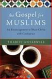The Gospel for Muslims, Thabiti Anyabwile, 0802471110