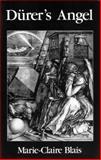 Durer's Angel, Marie-Claire Blais, 0889221111