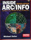 Inside Arc-Info : Updated to 7.1 for Windows NT, UNIX and VMS Users, Zeiler, Michael, 1566901111