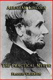 Abraham Lincoln, Francis Grierson, 1613421117