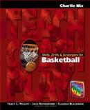 Skills, Drills and Strategies for Basketball 9781890871116