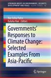 Governments' Responses to Climate Change : Selected Examples from Asia-Pacific, , 9814451118