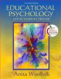 Educational Psychology : Modular Active Learning Edition (with MyEducationLab), Woolfolk, Anita E., 0131381113