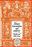 Literary Transmission and Authority : Dryden and Other Writers, , 0521441110