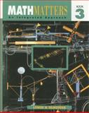 Math Matters, Book 3 : An Integrated Approach, Lynch, Chicha and Olmstead, Eugene, 053868111X