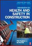 Introduction to Health and Safety in Construction, Hughes, Phil and Ferrett, Ed, 075068111X