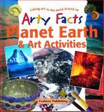 Planet Earth and Art Activities, John Cooper, 0778711110