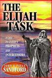 The Elijah Task, John Loren Sandford and Paula Sandford, 0932081118
