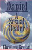 Daniel, Portrait of a Sexual Healer, Christine Breese, 0965751112