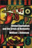 Global Capitalism and the Crisis of Humanity