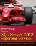 Professional Microsoft SQL Server 2012 Reporting Services, Paul Turley and Grant Paisley, 1118101111