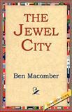 The Jewel City, Ben Macomber, 1421801116