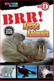 BRR! Arctic Animals, Teresa Domnauer, 148380111X