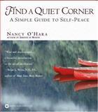 Find a Quiet Corner, Nancy O'Hara, 0446671118